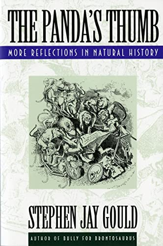 The Panda's Thumb: More Reflections in Natural History, by Gould, Stephen Jay