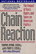 Chain Reaction: The Impact of Race, Rights,…