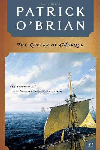 Image for The Letter of Marque (Vol. Book 12) (Aubrey/Maturin Novels)