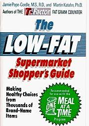 The Low-Fat Supermarket Shopper's Guide:…
