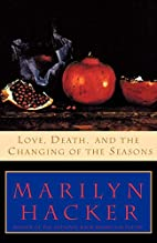 Love, Death, and the Changing of the Seasons…