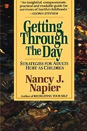Getting Through The Day de Nancy J Napier