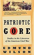 Patriotic Gore: Studies in the Literature of…
