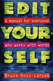 Edit Yourself: A Manual for Everyone Who…