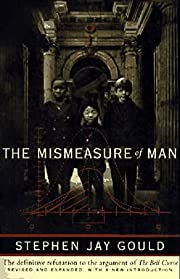 The Mismeasure of Man af Stephen J Gould