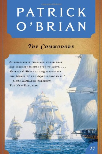 The Commodore (Vol. Book 17) (Aubrey/Maturin Novels), O'Brian, Patrick