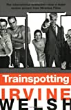 Trainspotting (1993) (Book) written by Irvine Welsh