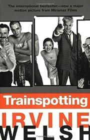 Trainspotting por Irvine Welsh