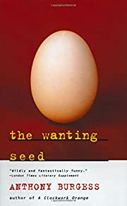 The Wanting Seed por Anthony Burgess
