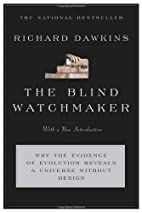 The Blind Watchmaker: Why the Evidence of…