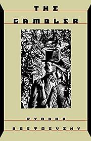 The Gambler por Fyodor Dostoevsky