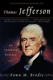 Thomas Jefferson: An Intimate History por…