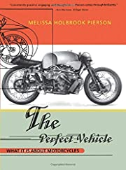 The Perfect Vehicle: What It Is About…