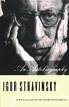 An Autobiography by Igor Stravinsky