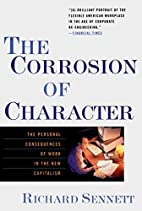 The Corrosion of Character: The Personal…