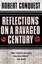 Reflections on a Ravaged Century by Robert…