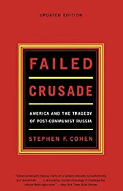 Failed crusade : America and the tragedy of…