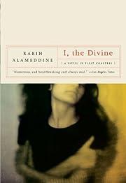 I, the Divine: A Novel in First Chapters av…
