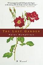 The Lost Garden by Helen Humphreys