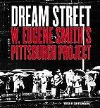 Dream Street: W. Eugene Smith's…