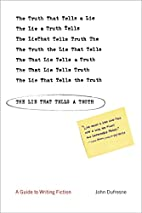The Lie That Tells a Truth: A Guide to…