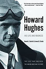 Howard Hughes: His Life and Madness af…