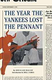 The Year the Yankees Lost the Pennant de…