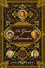 The Great Pretenders: The True Stories…
