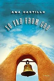 So Far from God: A Novel – tekijä: Ana…