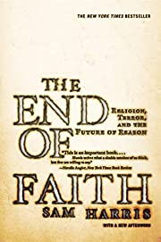 The End of Faith: Religion, Terror, and the…