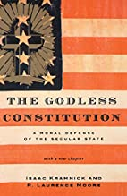 The Godless Constitution: A Moral Defense of…