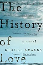 The History of Love: A Novel by Nicole…