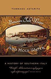 Between Salt Water and Holy Water: A History…