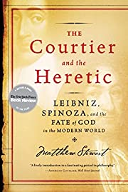 The Courtier and the Heretic: Leibniz,…