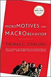 Micromotives and Macrobehavior af Thomas…
