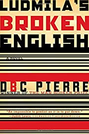 Ludmila's Broken English: A Novel –…