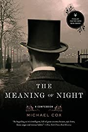 The Meaning of Night: A Confession von…