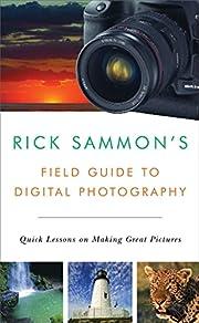 Rick Sammon's Field Guide to Digital…