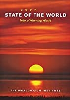 State of the World 2009: Into a Warming…