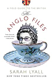 The Anglo Files: A Field Guide to the…