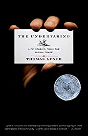 The Undertaking: Life Studies from the…