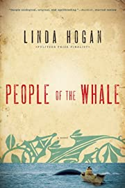 People of the Whale: A Novel de Linda Hogan
