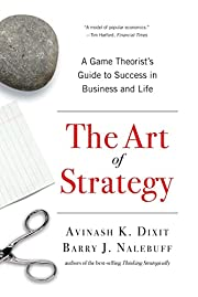 The Art of Strategy: A Game Theorist's Guide…