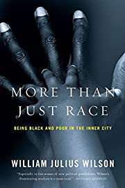 More than Just Race: Being Black and Poor in…