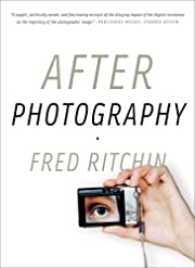 After Photography de Fred Ritchin
