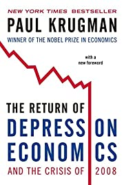 The Return of Depression Economics and the…