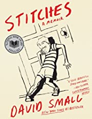 Stitches: A Memoir – tekijä: David Small