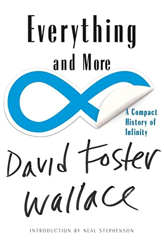 Everything and More: A Compact History of Infinity, by Wallace, D.F.