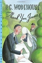Thank You, Jeeves (Bertie Wooster & Jeeves)…
