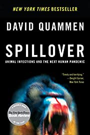 Spillover: Animal Infections and the Next…